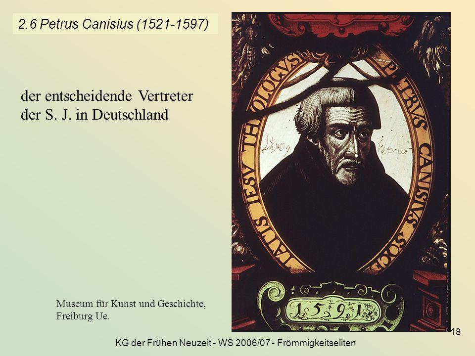 KG der Frühen Neuzeit - WS 2006/07 - Frömmigkeitseliten