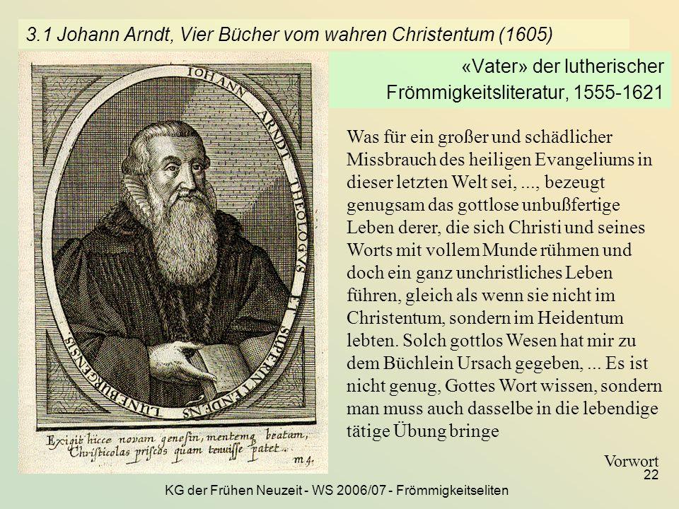 3.1 Johann Arndt, Vier Bücher vom wahren Christentum (1605)