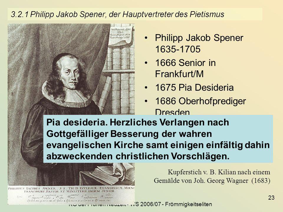 3.2.1 Philipp Jakob Spener, der Hauptvertreter des Pietismus