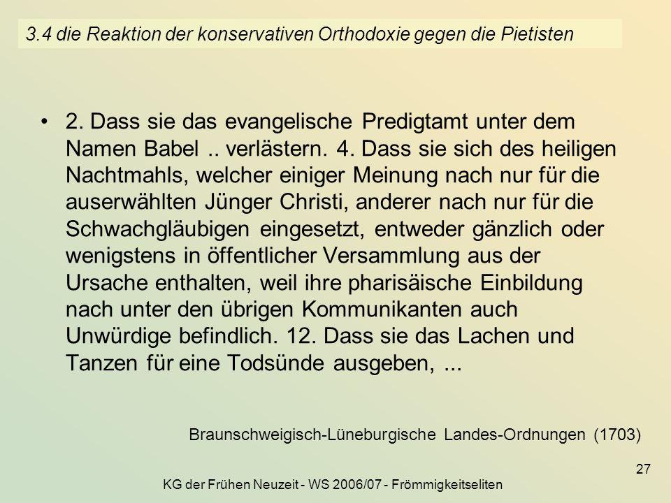 3.4 die Reaktion der konservativen Orthodoxie gegen die Pietisten