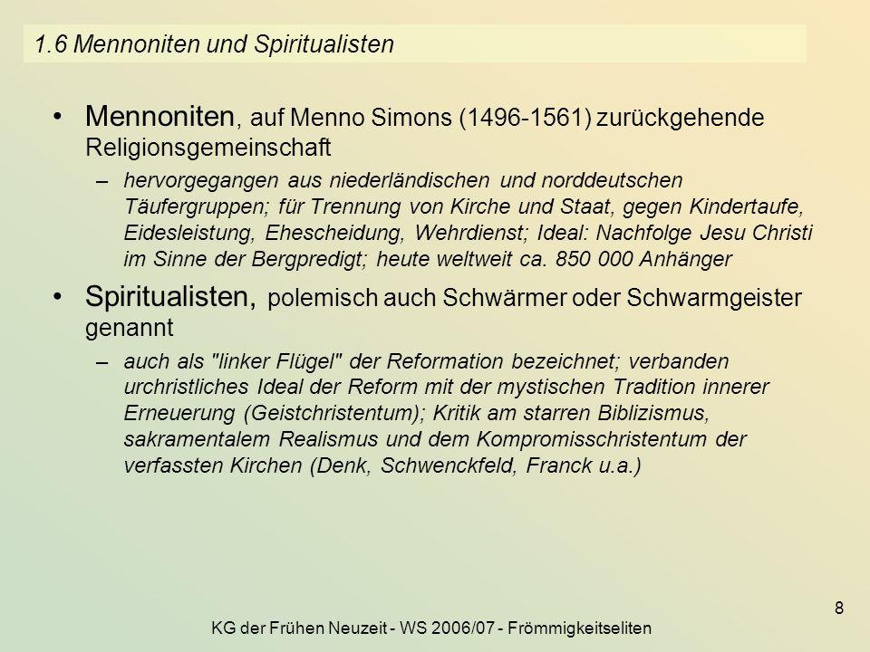 1.6 Mennoniten und Spiritualisten