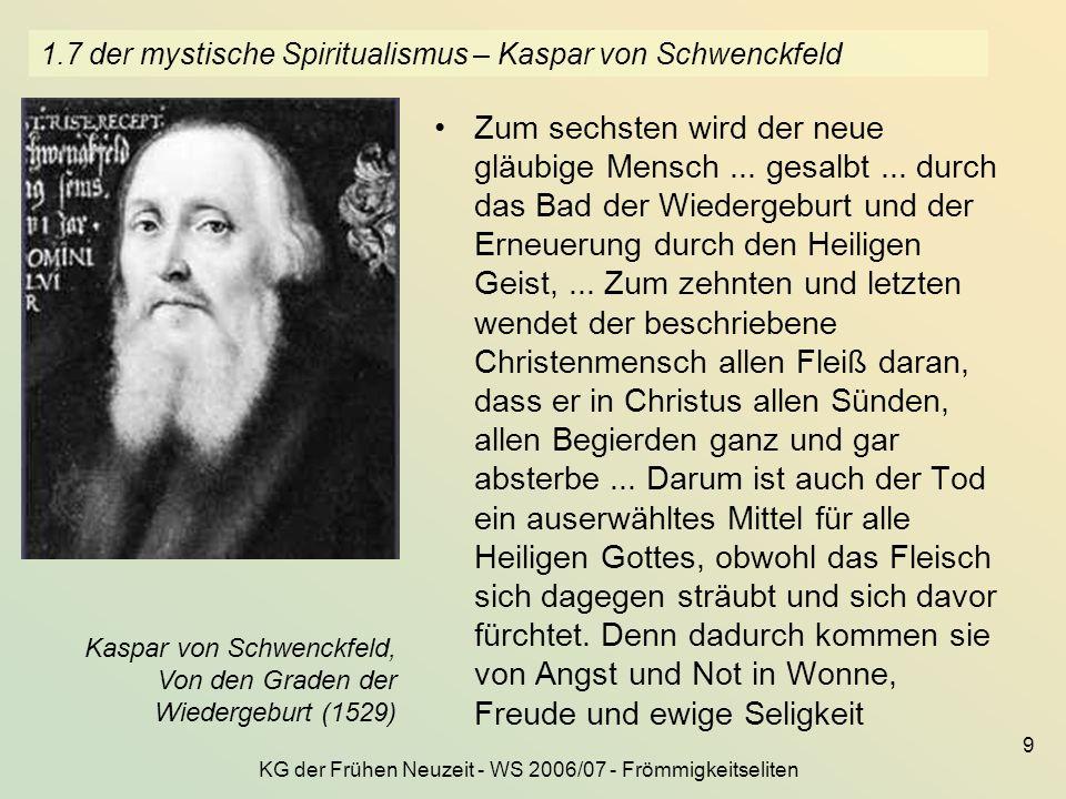 1.7 der mystische Spiritualismus – Kaspar von Schwenckfeld