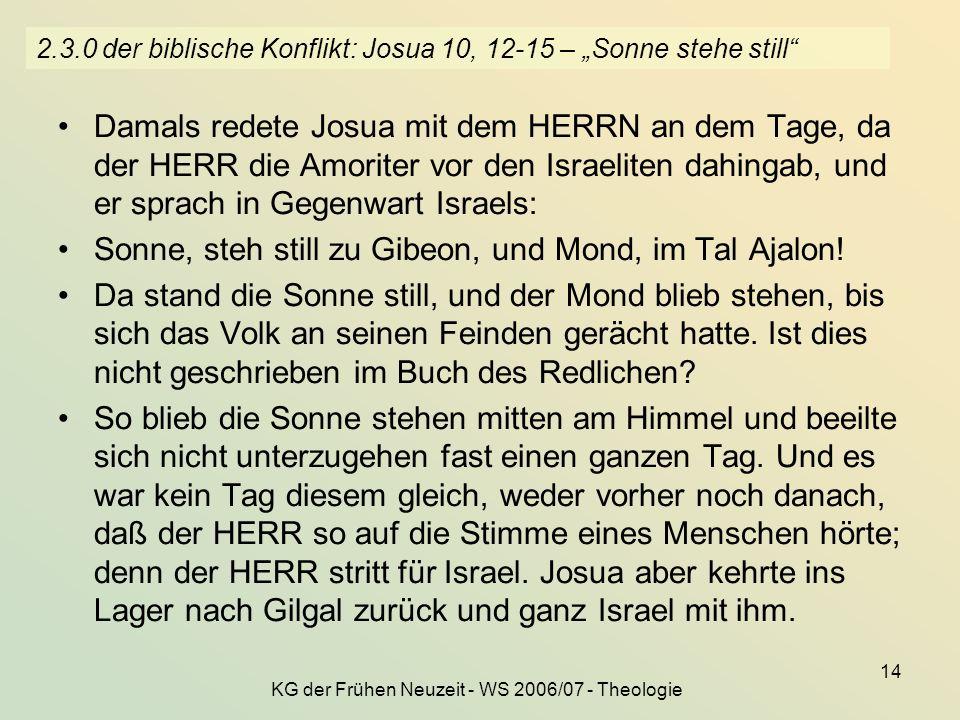 """2.3.0 der biblische Konflikt: Josua 10, 12-15 – """"Sonne stehe still"""