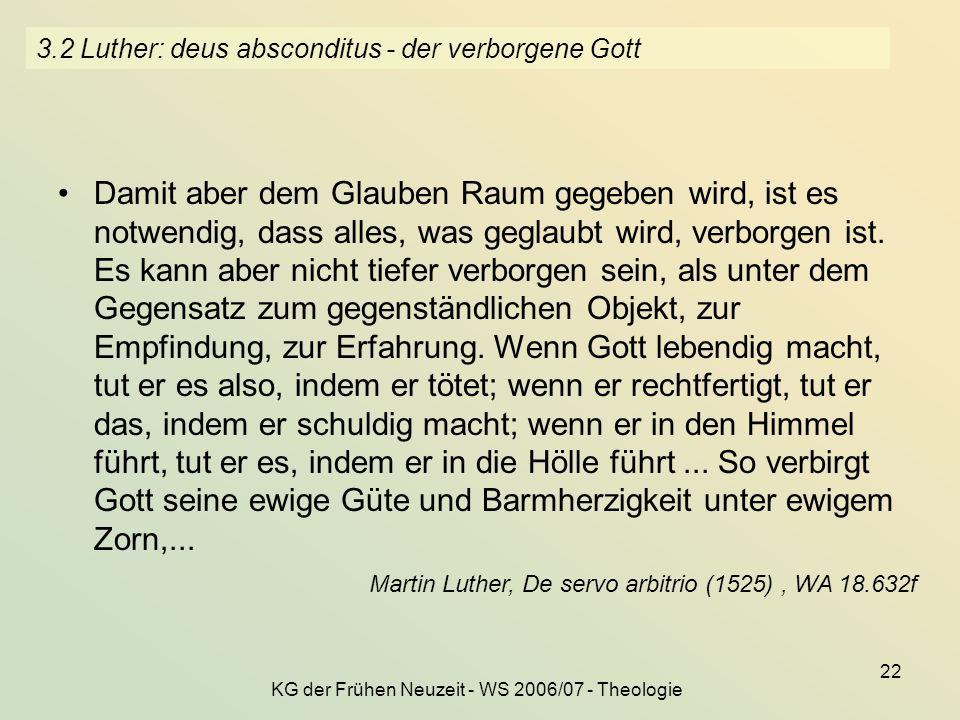 3.2 Luther: deus absconditus - der verborgene Gott