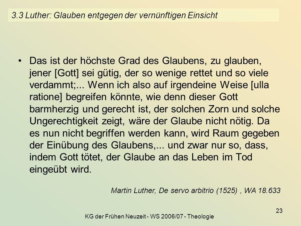 3.3 Luther: Glauben entgegen der vernünftigen Einsicht