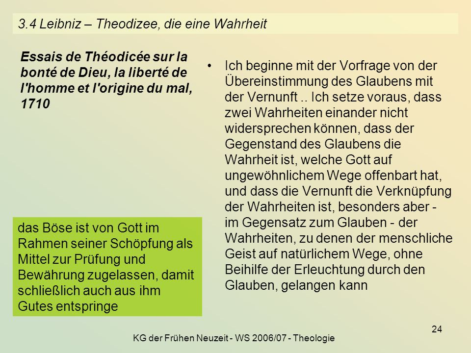 3.4 Leibniz – Theodizee, die eine Wahrheit