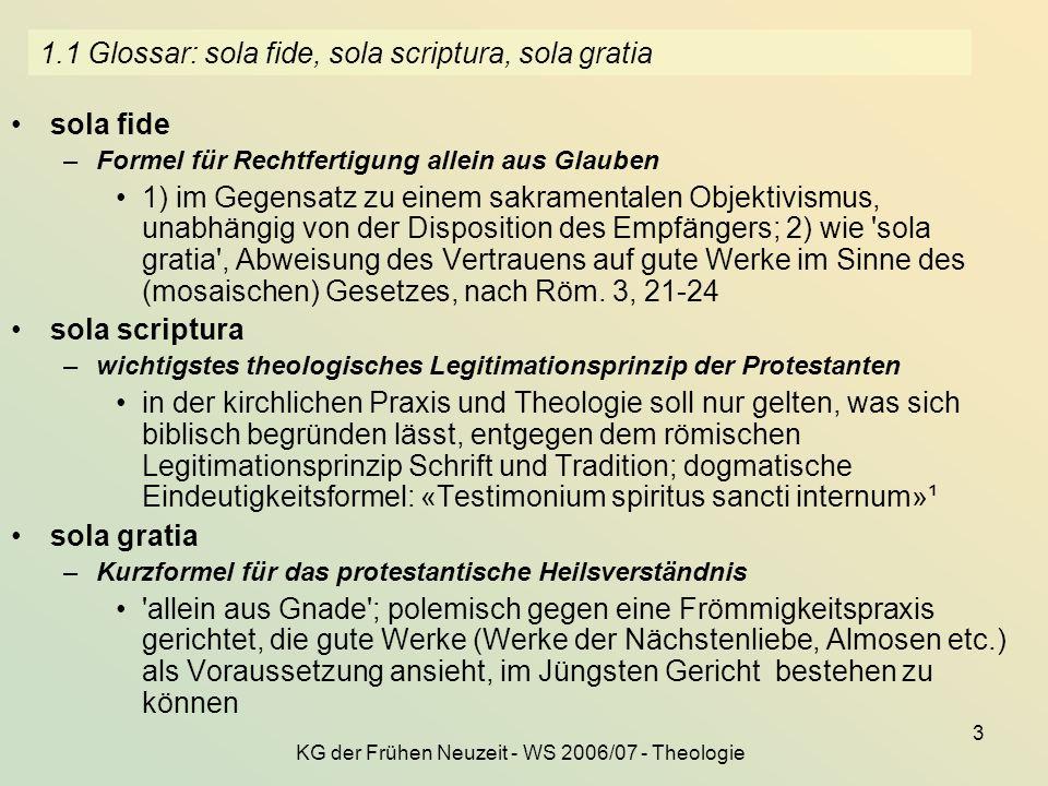 1.1 Glossar: sola fide, sola scriptura, sola gratia