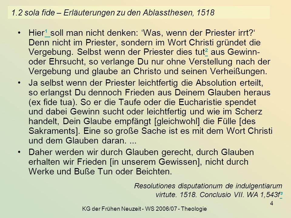 1.2 sola fide – Erläuterungen zu den Ablassthesen, 1518