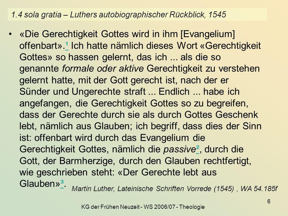 1.4 sola gratia – Luthers autobiographischer Rückblick, 1545