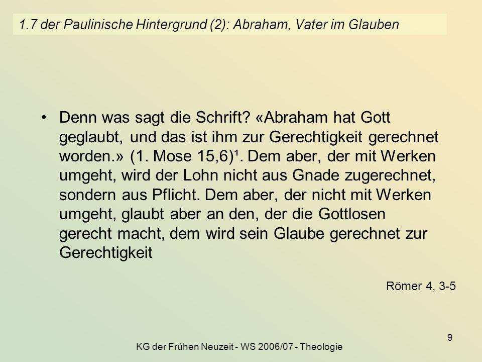 1.7 der Paulinische Hintergrund (2): Abraham, Vater im Glauben