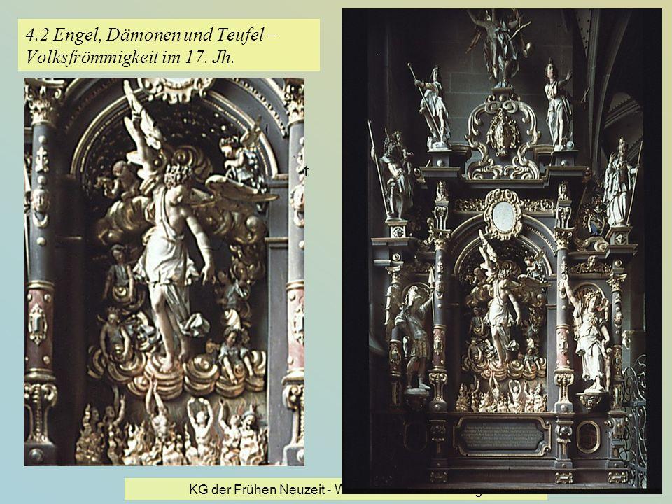 4.2 Engel, Dämonen und Teufel – Volksfrömmigkeit im 17. Jh.
