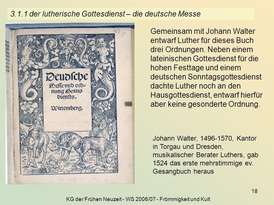 3.1.1 der lutherische Gottesdienst – die deutsche Messe
