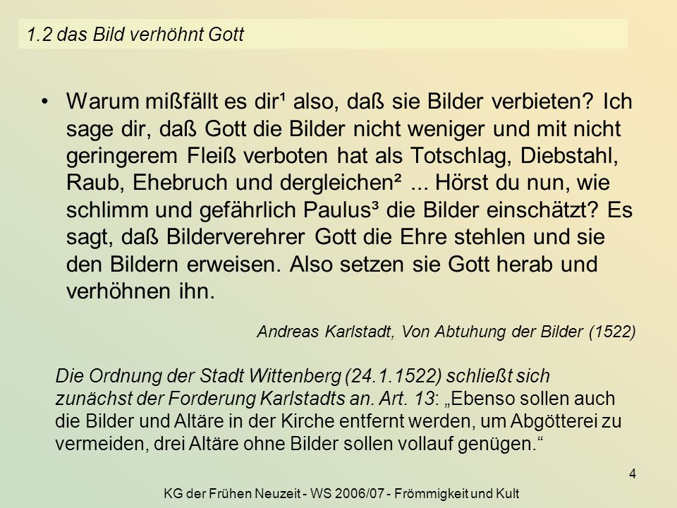 KG der Frühen Neuzeit - WS 2006/07 - Frömmigkeit und Kult