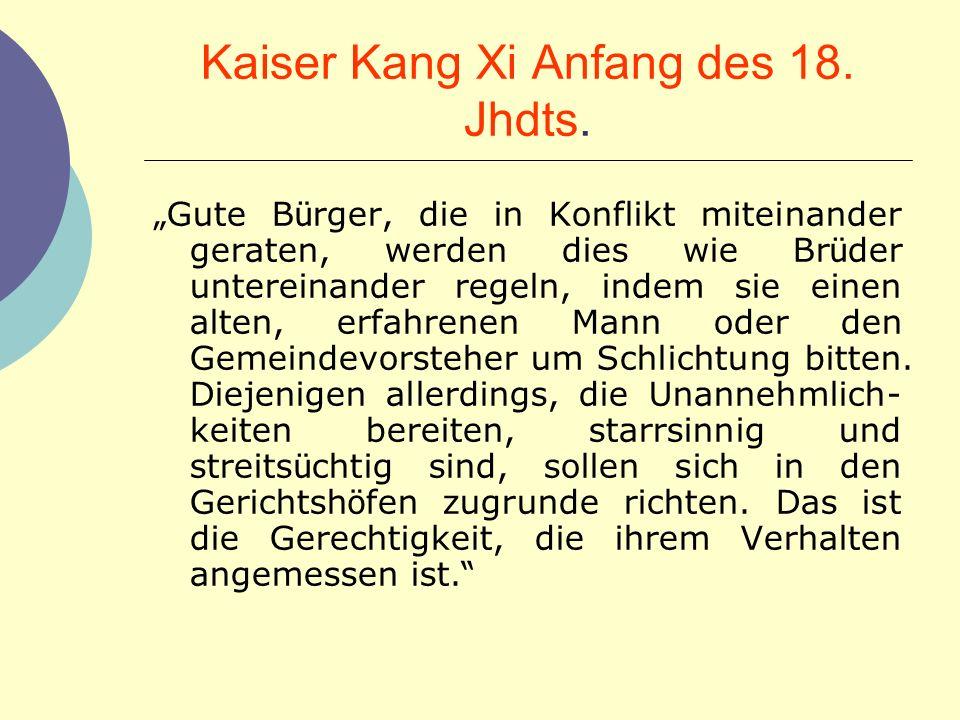 Kaiser Kang Xi Anfang des 18. Jhdts.
