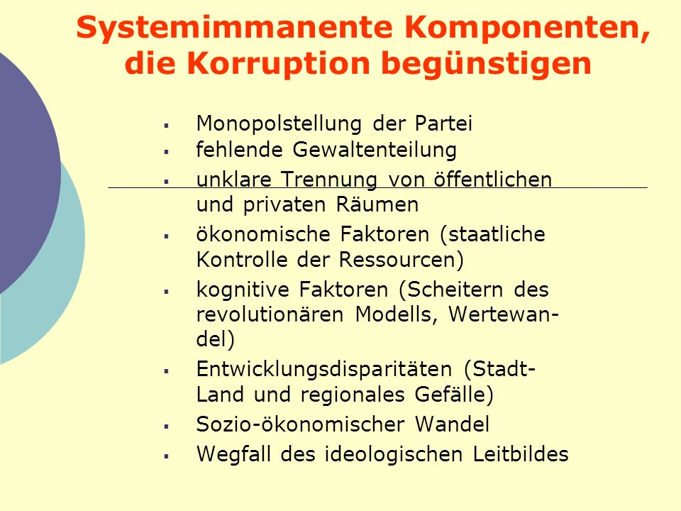 Systemimmanente Komponenten, die Korruption begünstigen