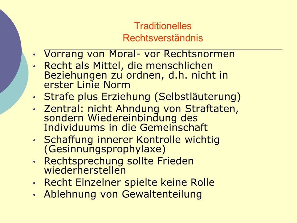 Traditionelles Rechtsverständnis