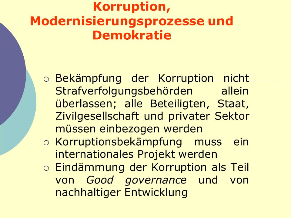 Korruption, Modernisierungsprozesse und Demokratie