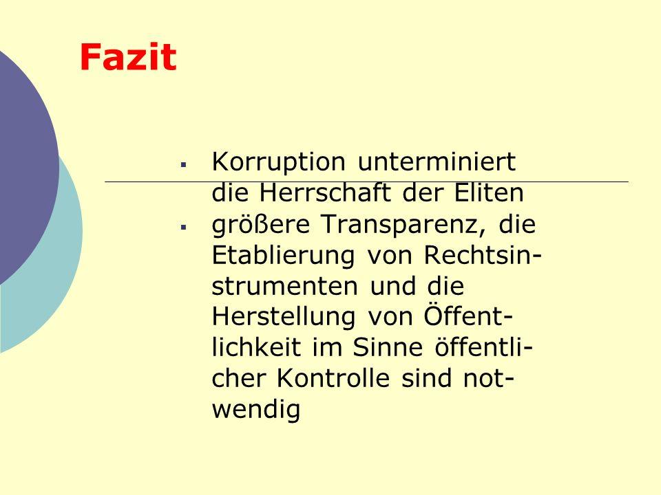 Fazit Korruption unterminiert die Herrschaft der Eliten