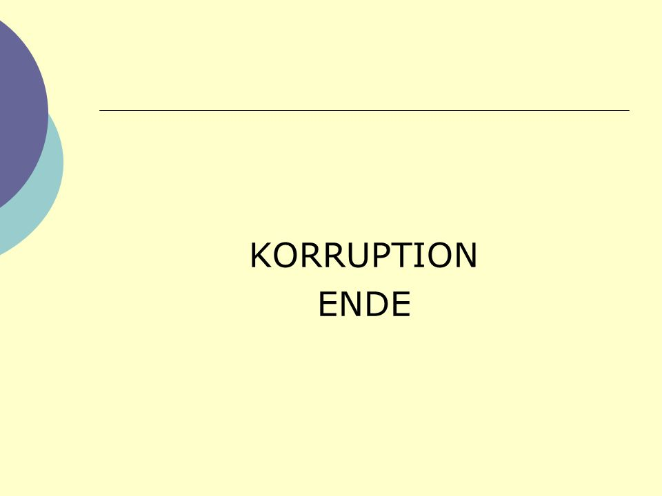 KORRUPTION ENDE