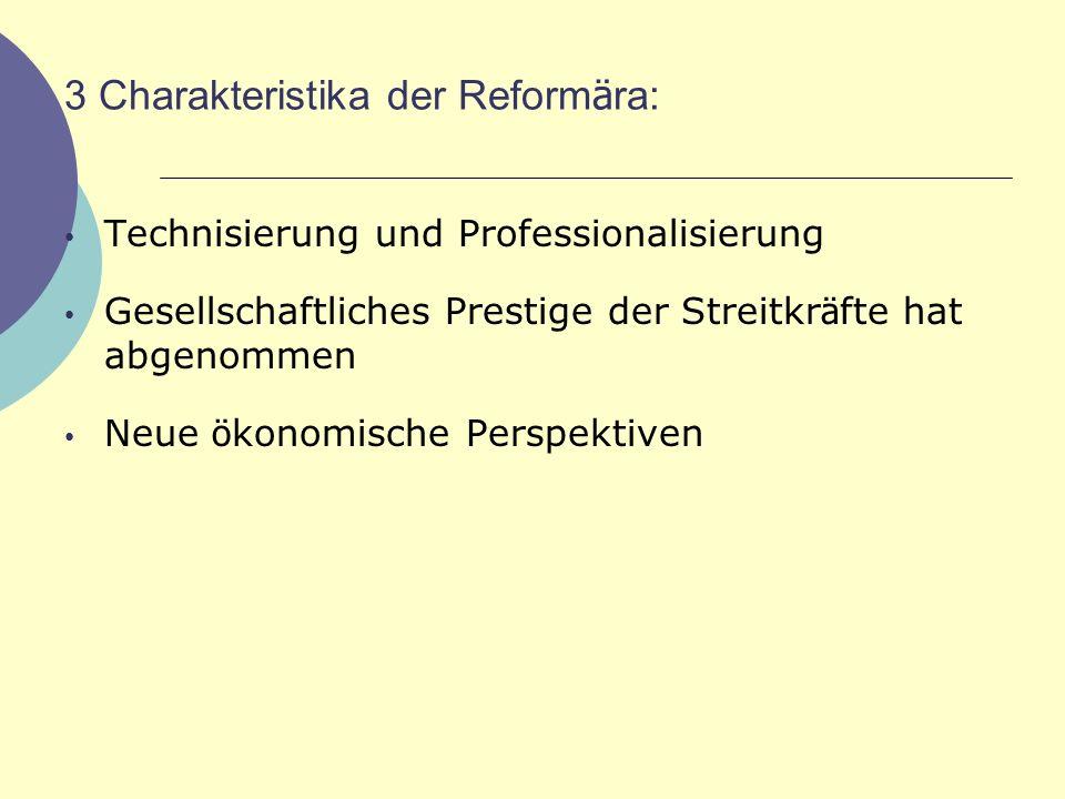 3 Charakteristika der Reformära: