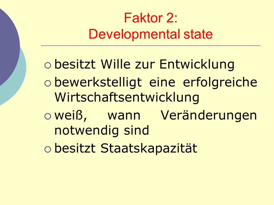 Faktor 2: Developmental state