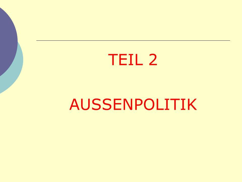 TEIL 2 AUSSENPOLITIK