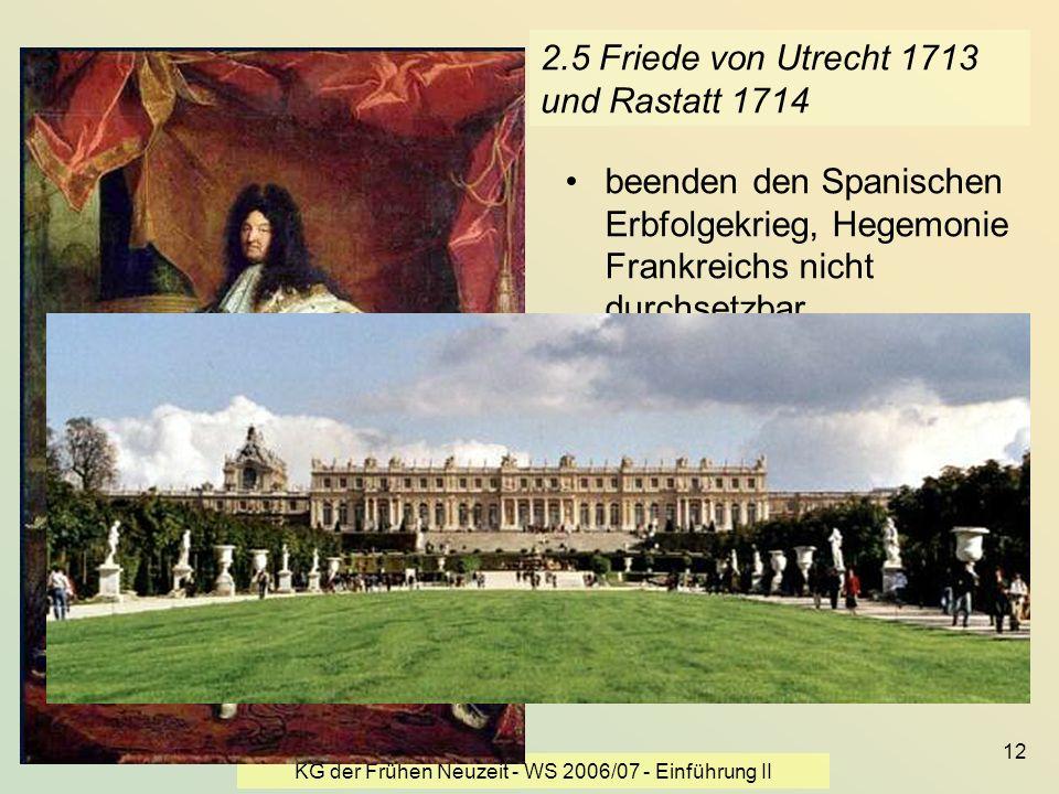 2.5 Friede von Utrecht 1713 und Rastatt 1714