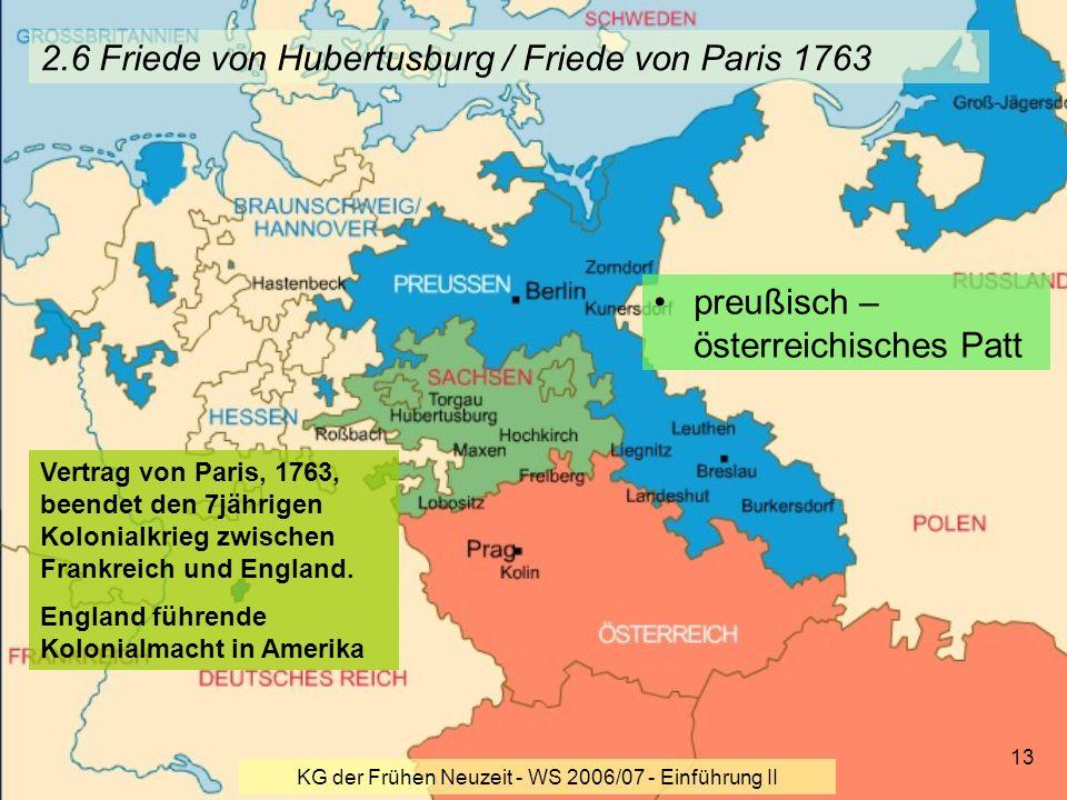2.6 Friede von Hubertusburg / Friede von Paris 1763