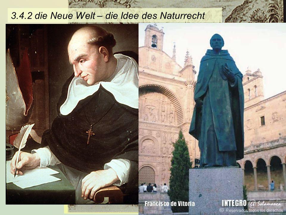 3.4.2 die Neue Welt – die Idee des Naturrecht