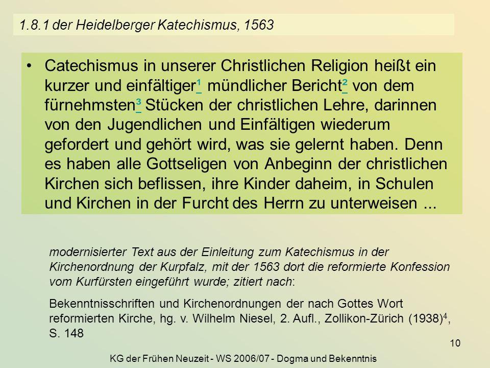 1.8.1 der Heidelberger Katechismus, 1563