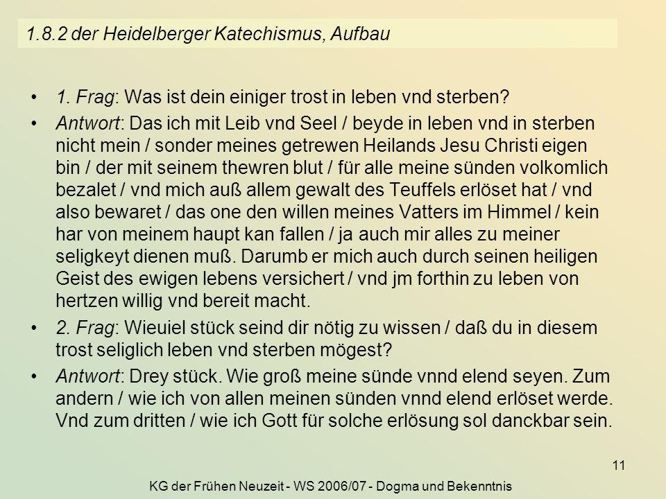 1.8.2 der Heidelberger Katechismus, Aufbau