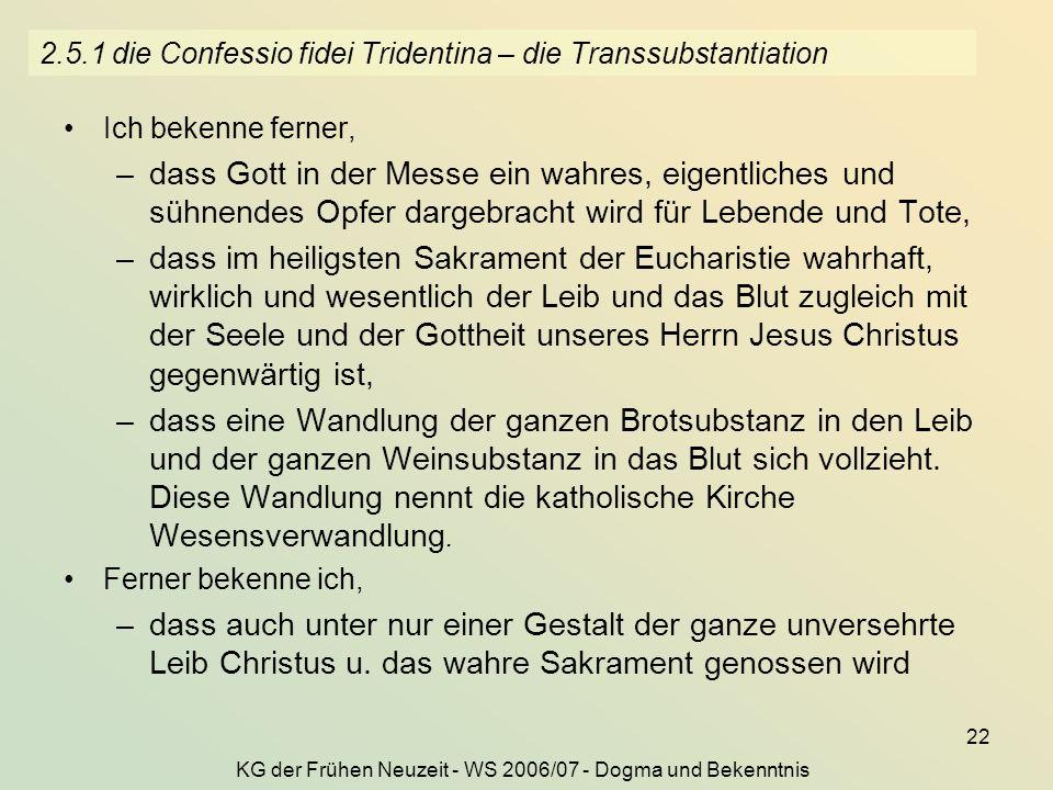 2.5.1 die Confessio fidei Tridentina – die Transsubstantiation