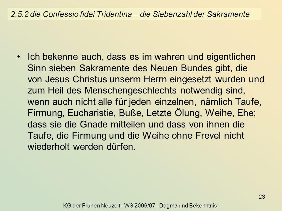 2.5.2 die Confessio fidei Tridentina – die Siebenzahl der Sakramente