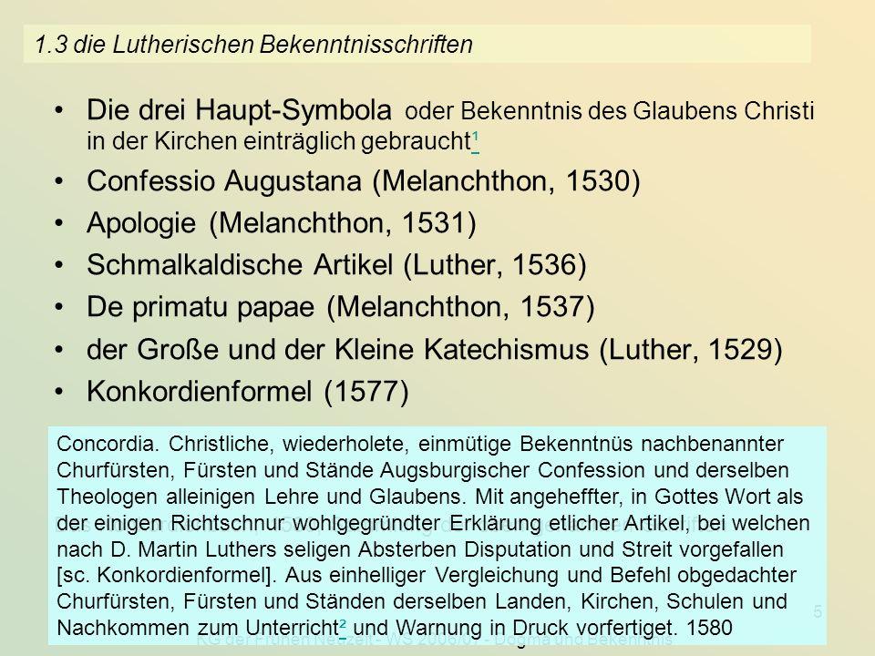 1.3 die Lutherischen Bekenntnisschriften