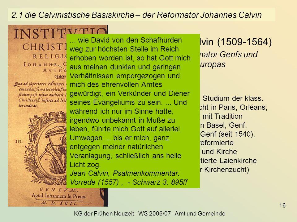 2.1 die Calvinistische Basiskirche – der Reformator Johannes Calvin