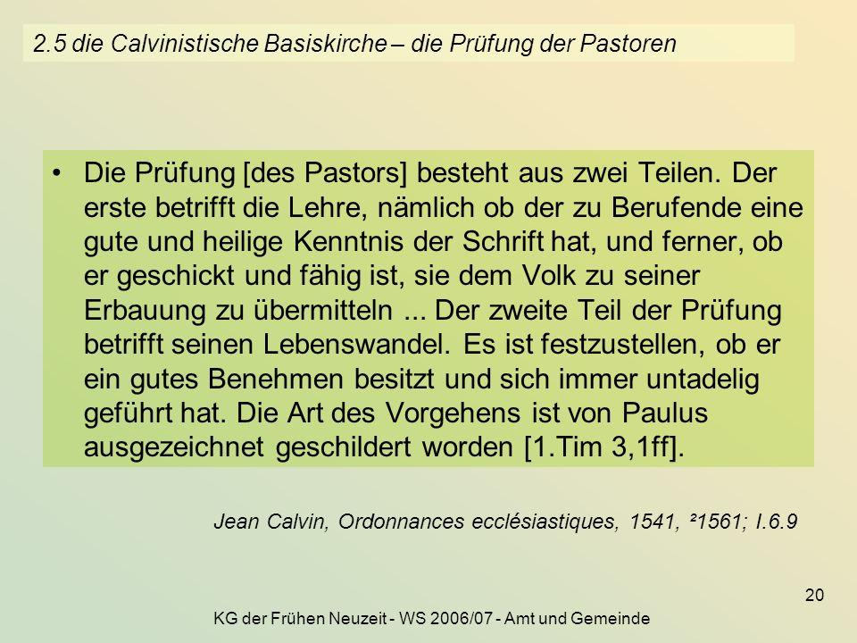 2.5 die Calvinistische Basiskirche – die Prüfung der Pastoren