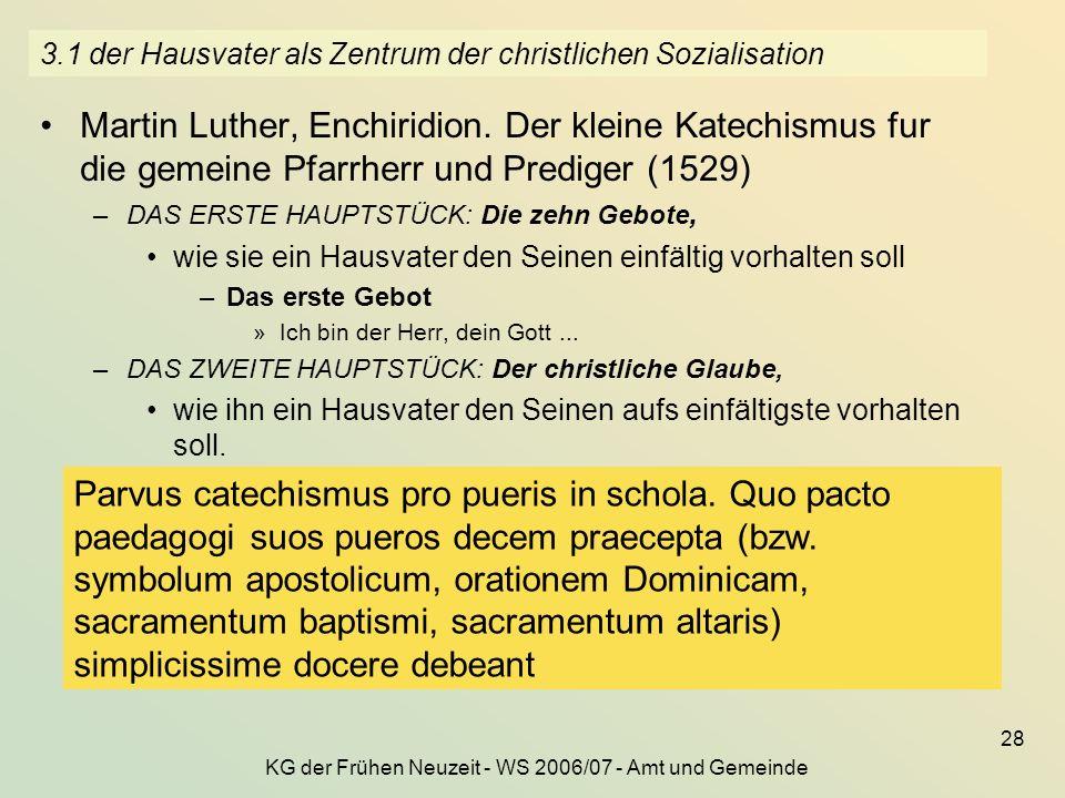 3.1 der Hausvater als Zentrum der christlichen Sozialisation
