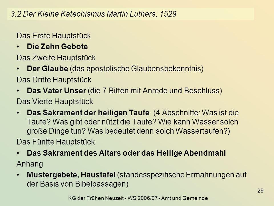3.2 Der Kleine Katechismus Martin Luthers, 1529