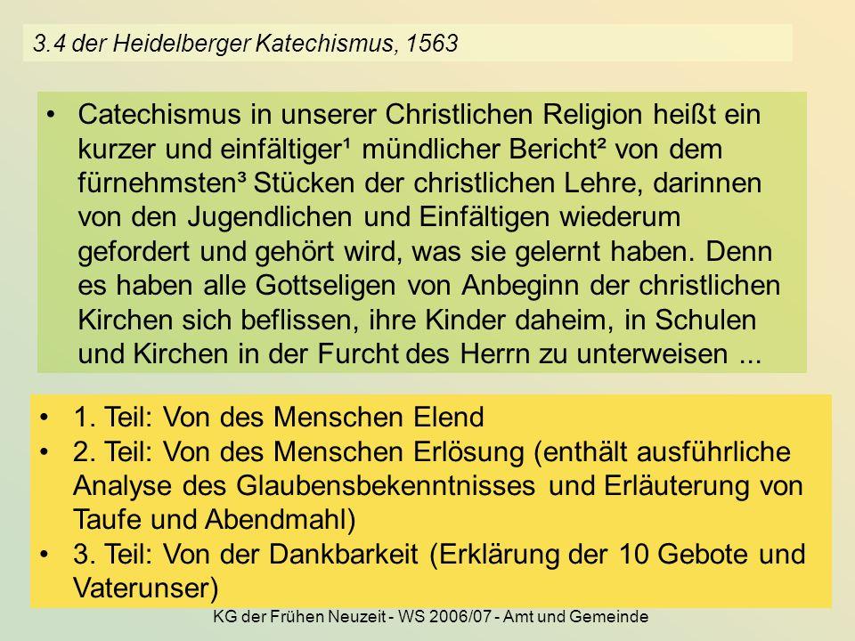 3.4 der Heidelberger Katechismus, 1563