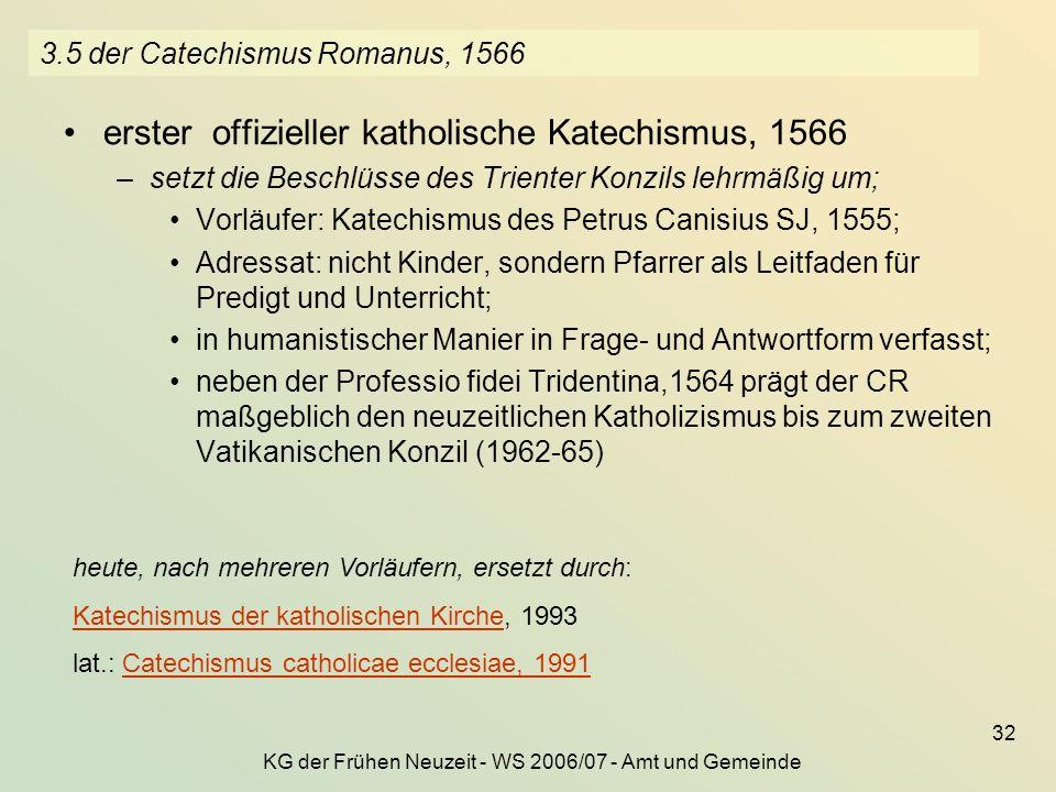 3.5 der Catechismus Romanus, 1566