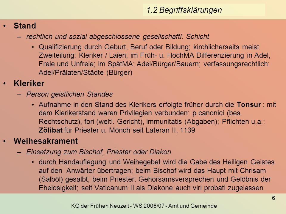 KG der Frühen Neuzeit - WS 2006/07 - Amt und Gemeinde