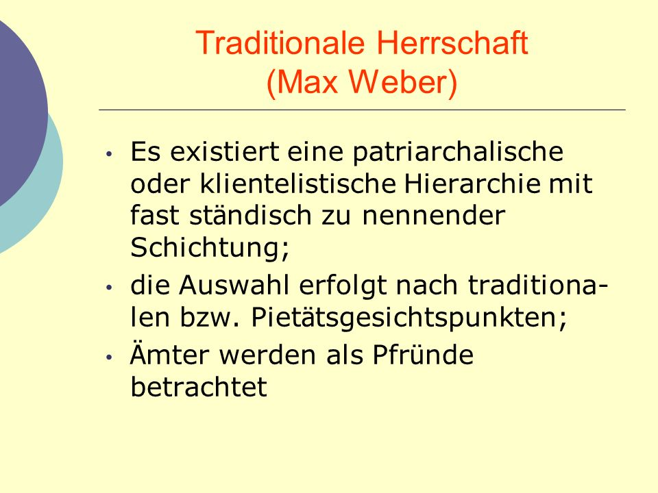Traditionale Herrschaft (Max Weber)