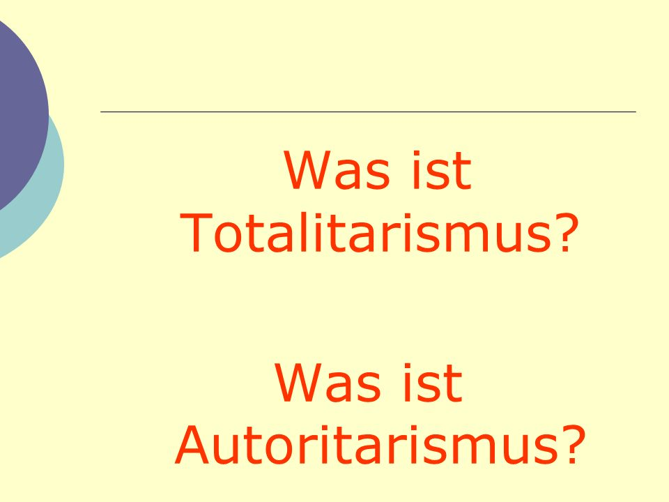 Was ist Totalitarismus