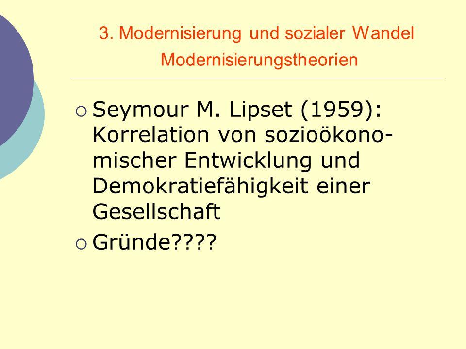 3. Modernisierung und sozialer Wandel Modernisierungstheorien