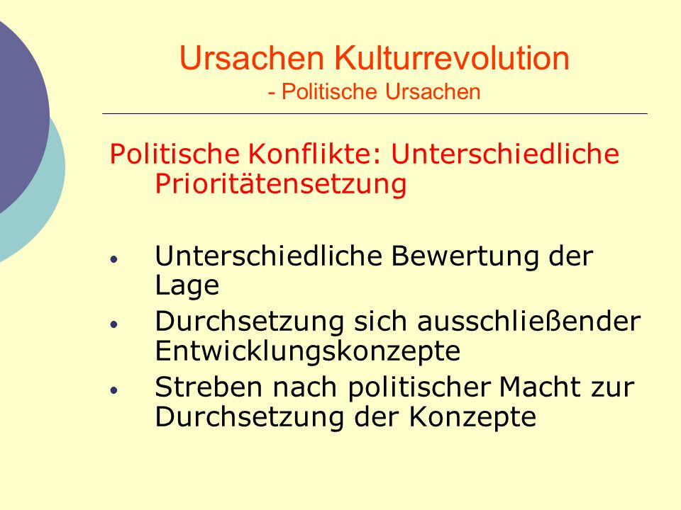 Ursachen Kulturrevolution - Politische Ursachen