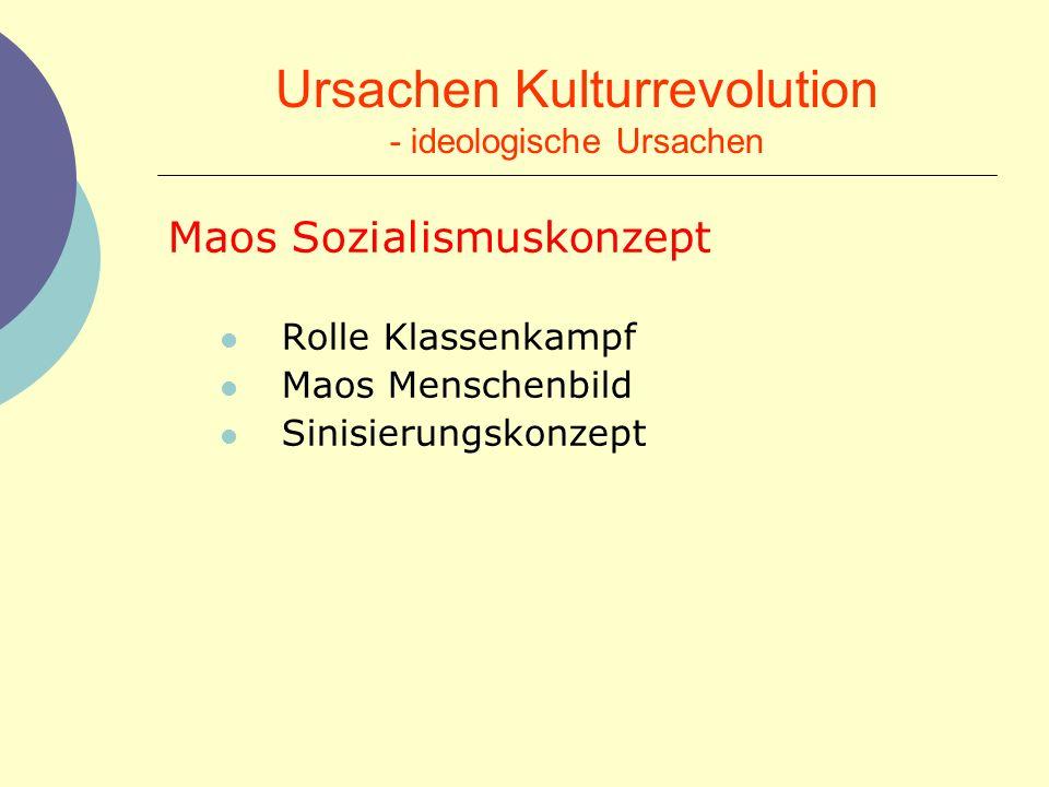 Ursachen Kulturrevolution - ideologische Ursachen
