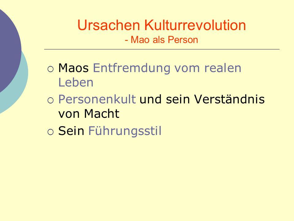 Ursachen Kulturrevolution - Mao als Person