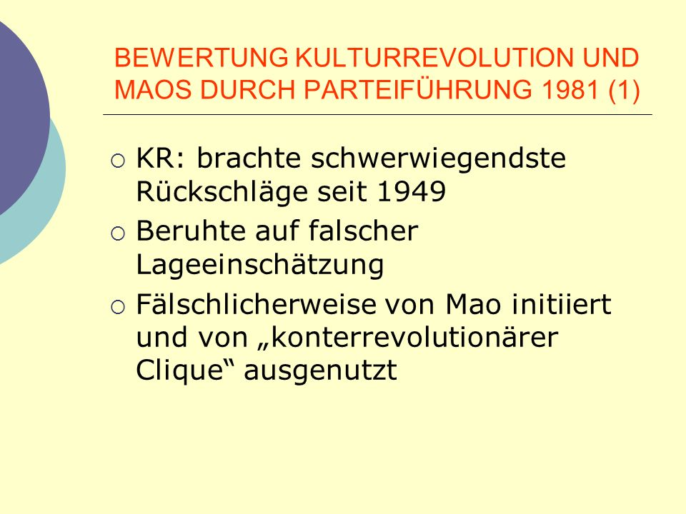 BEWERTUNG KULTURREVOLUTION UND MAOS DURCH PARTEIFÜHRUNG 1981 (1)