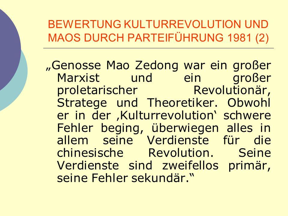 BEWERTUNG KULTURREVOLUTION UND MAOS DURCH PARTEIFÜHRUNG 1981 (2)