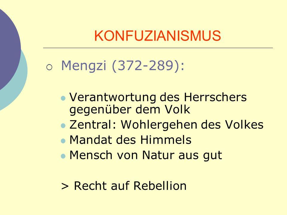 KONFUZIANISMUS Mengzi (372-289):